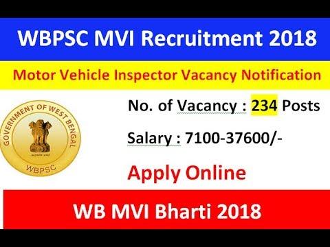 पश्चिम बंगाल सार्वजनिक सेवा आयोग (WBPSC) भर्ती 2018 : मोटर वहिकल इंस्पेक्टर के लिए 234 पोस्ट|