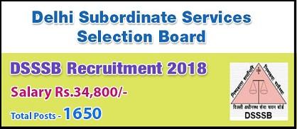 दिल्ली अधीनस्थ सेवा चयन बोर्ड (DSSSB) भर्ती 2018/ ऑनलाइन आवेदन/ ऐप्लीकेशन फॉर्म