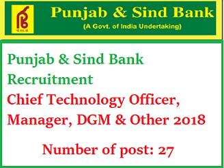 पंजाब एंड सिंध बैंक (PSB) भर्ती 2018/ ऑनलाइन आवेदन/ ऐप्लीकेशन फॉर्म