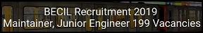उत्तर प्रदेश (BECIL) भर्ती 2019 | पोस्ट 199 | ऑनलाइन आवेदन| एप्लीकेशन फॉर्म