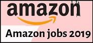 अमेज़न (Amazon) भर्ती 2019 | पोस्ट 10000+ | ऑनलाइन आवेदन| एप्लीकेशन फॉर्म