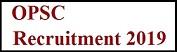 ओडिशा OPSC भर्ती 2019 | पोस्ट 153 | ऑनलाइन आवेदन| एप्लीकेशन फॉर्म