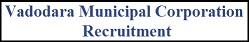 वडोदरा नगर निगम VMC भर्ती 2020 | पोस्ट 118 | ऑनलाइन आवेदन| एप्लीकेशन फॉर्म